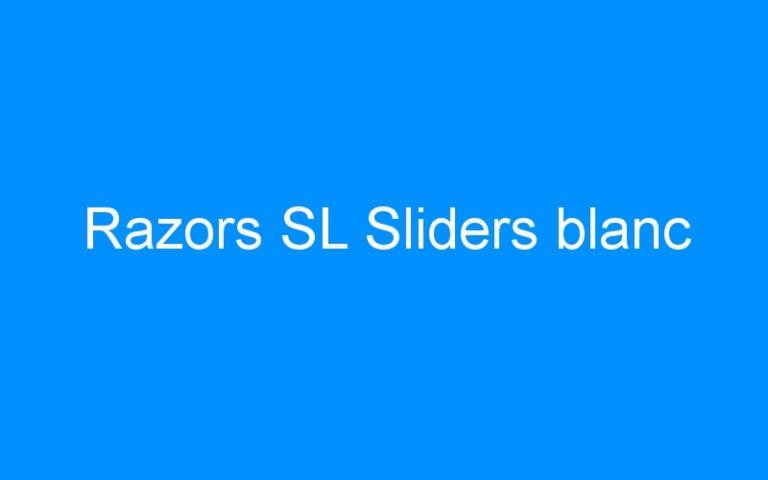 Razors SL Sliders blanc