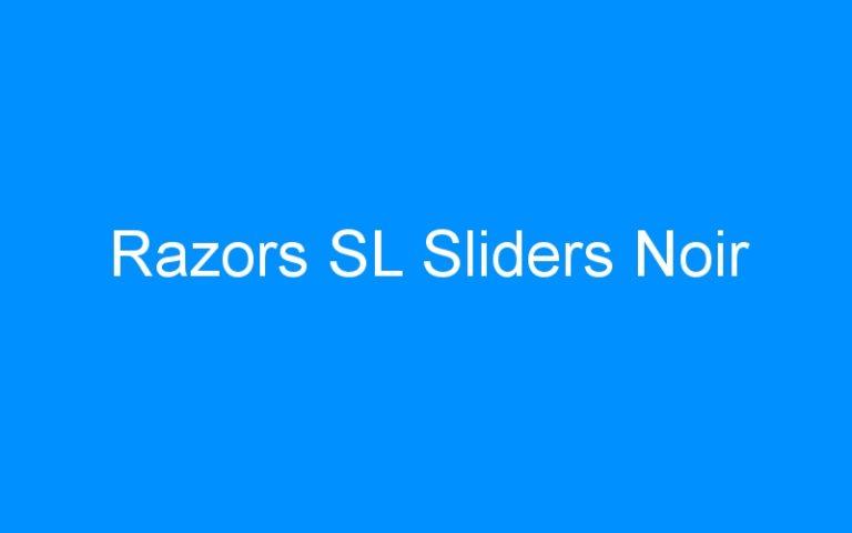 Razors SL Sliders Noir