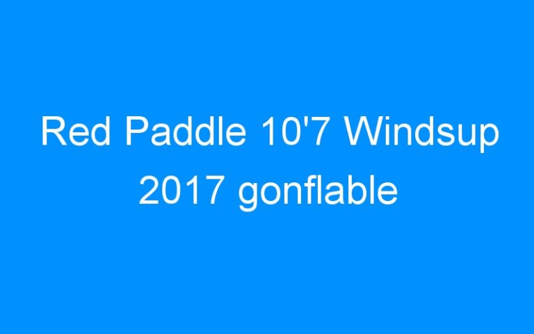 Red Paddle 10'7 Windsup 2017 gonflable
