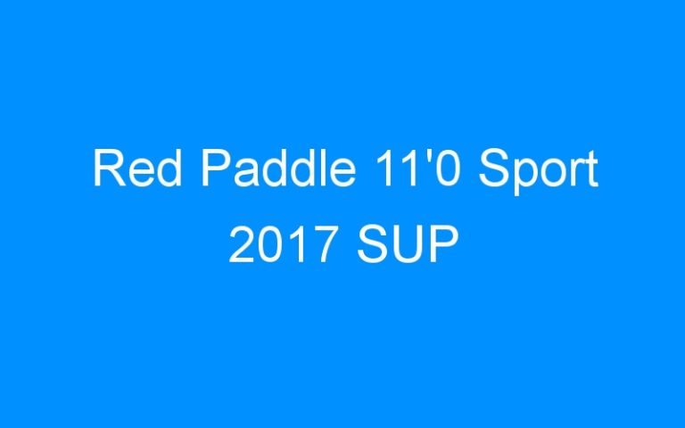Red Paddle 11'0 Sport 2017 SUP