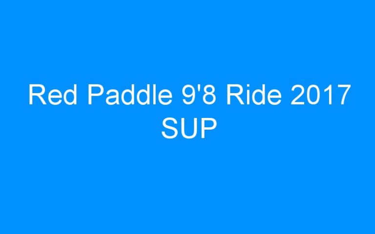 Red Paddle 9'8 Ride 2017 SUP