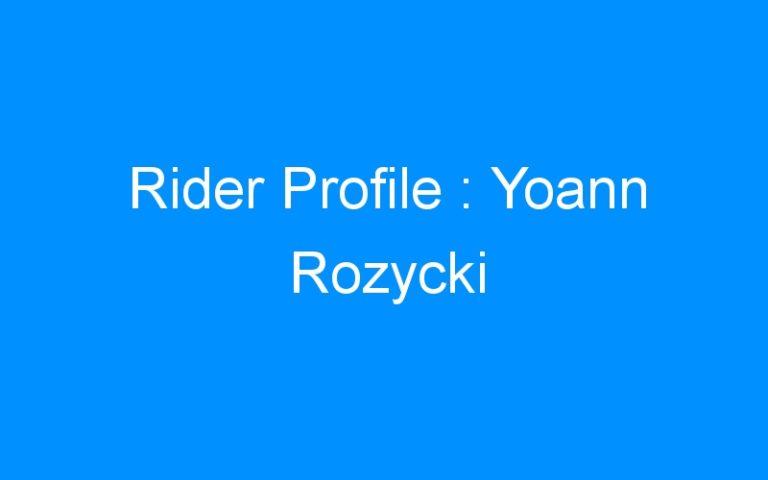 Rider Profile : Yoann Rozycki