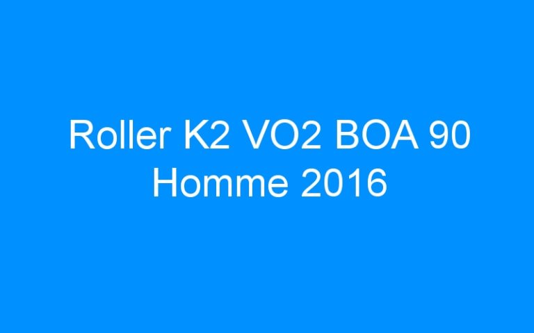 Roller K2 VO2 BOA 90 Homme 2016