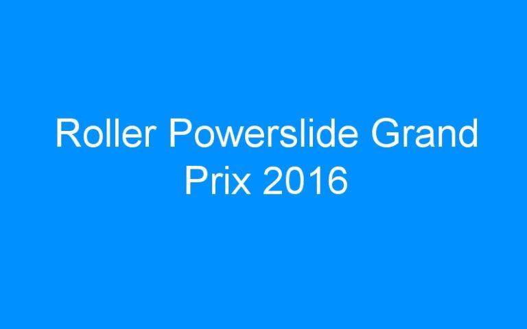 Roller Powerslide Grand Prix 2016