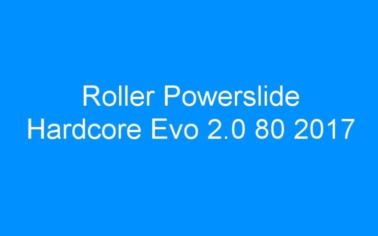 Roller Powerslide Hardcore Evo 2.0 80 2017