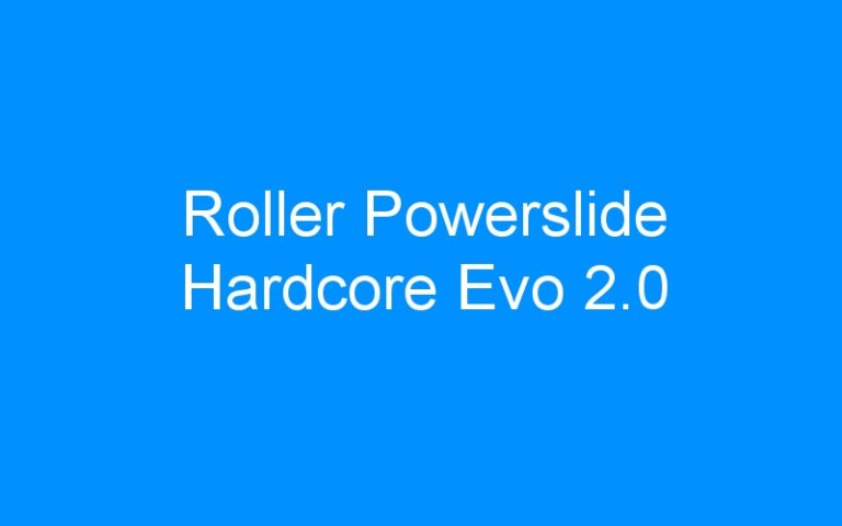Roller Powerslide Hardcore Evo 2.0