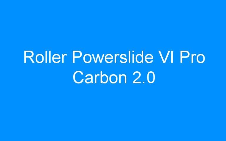 Roller Powerslide VI Pro Carbon 2.0