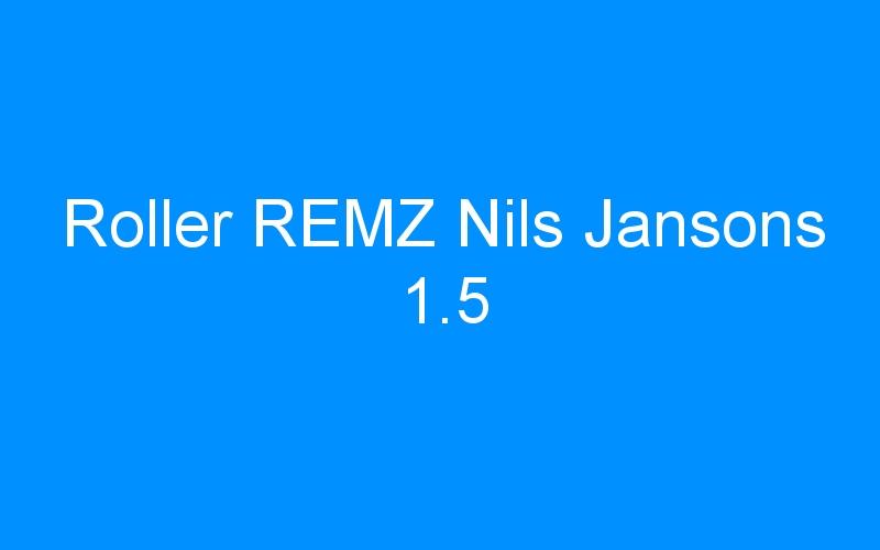 Roller REMZ Nils Jansons 1.5