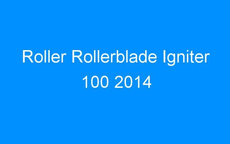 Roller Rollerblade Igniter 100 2014