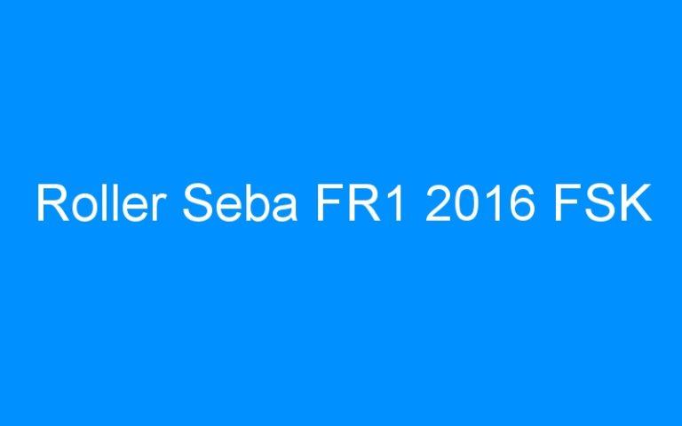 Roller Seba FR1 2016 FSK