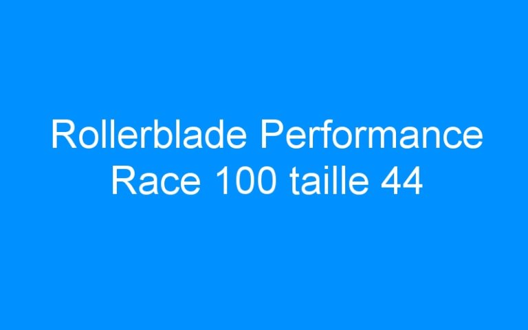 Rollerblade Performance Race 100 taille 44