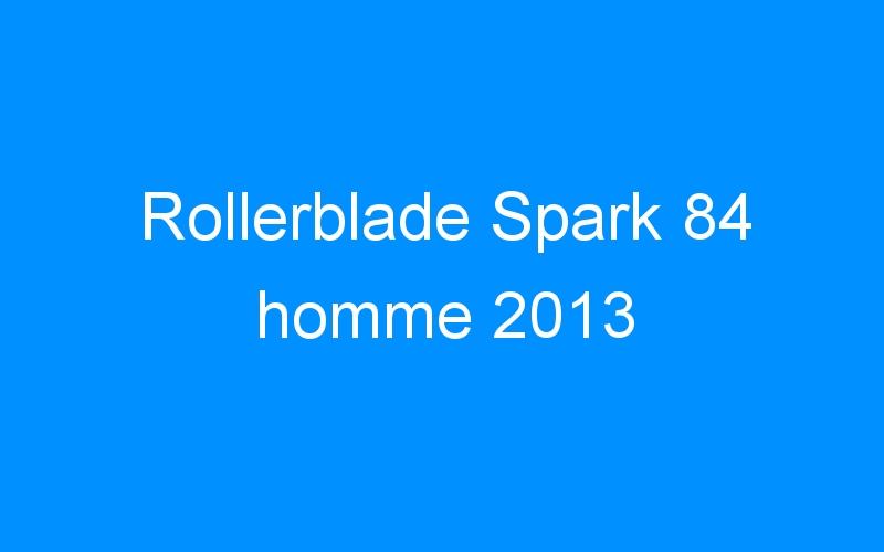 Rollerblade Spark 84 homme 2013
