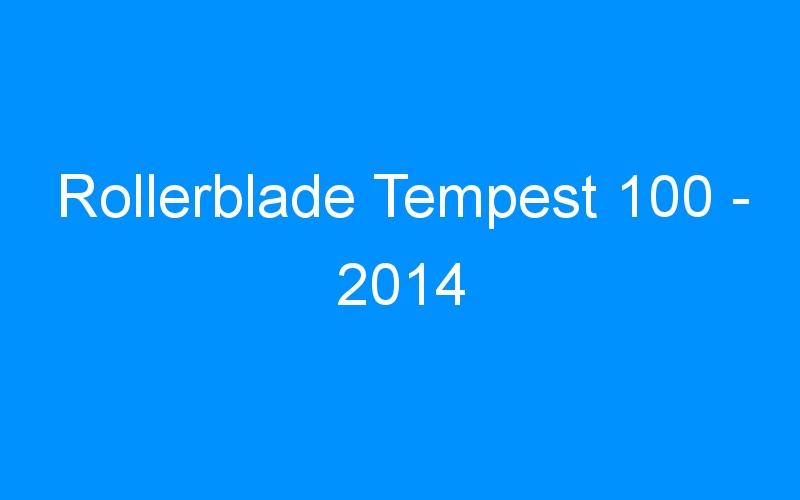 Rollerblade Tempest 100 – 2014