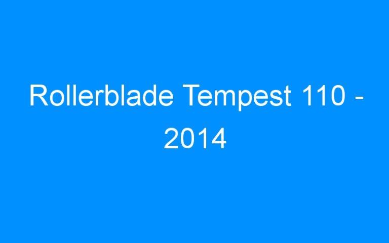 Rollerblade Tempest 110 – 2014