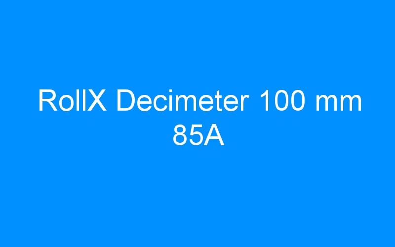 RollX Decimeter 100 mm 85A