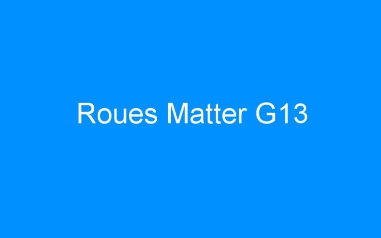 Roues Matter G13