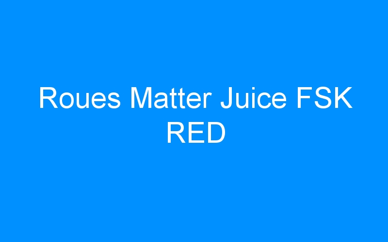 Roues Matter Juice FSK RED