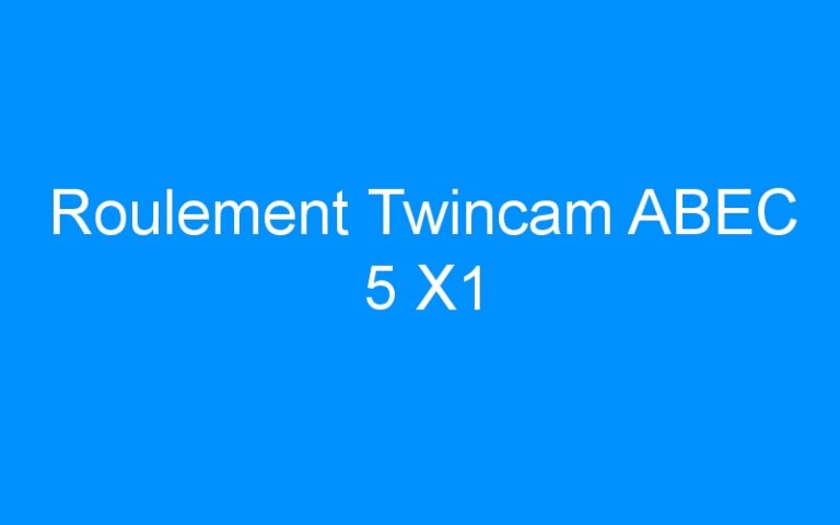 Roulement Twincam ABEC 5 X1