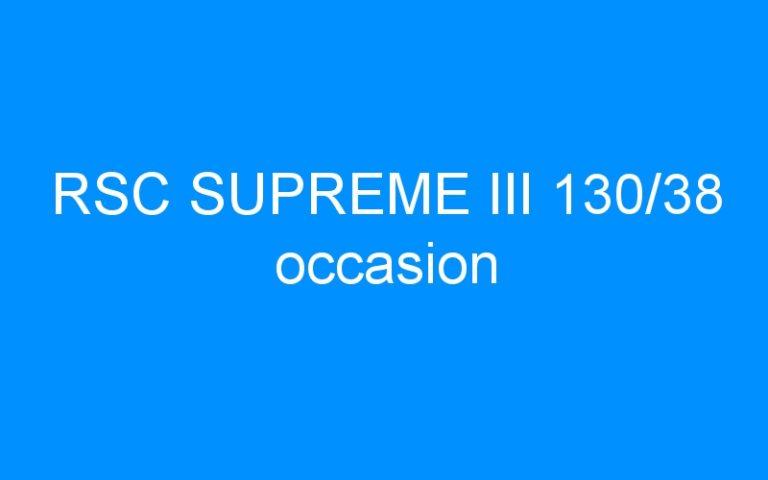 RSC SUPREME III 130/38 occasion