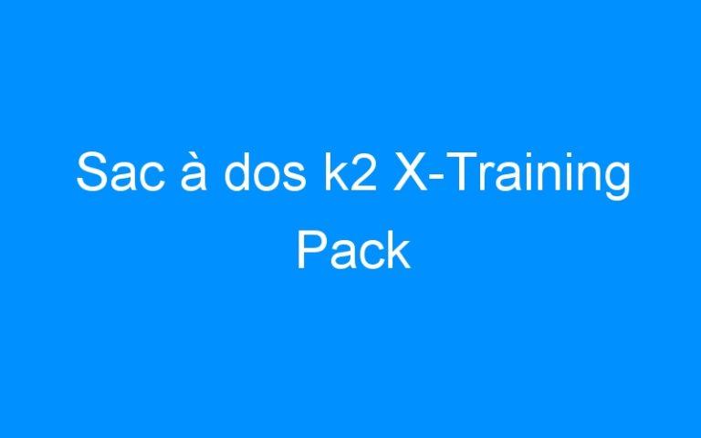 Sac à dos k2 X-Training Pack