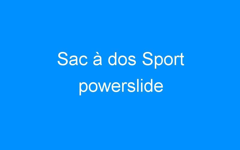 Sac à dos Sport powerslide