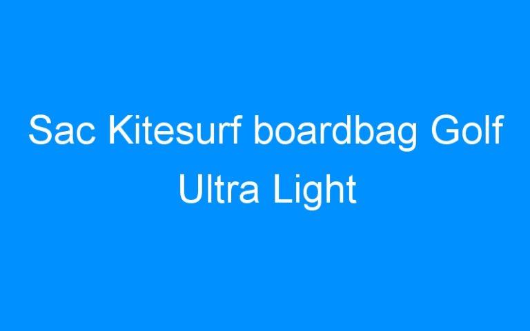 Sac Kitesurf boardbag Golf Ultra Light