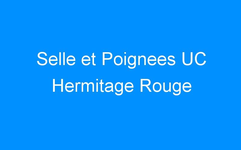 Selle et Poignees UC Hermitage Rouge