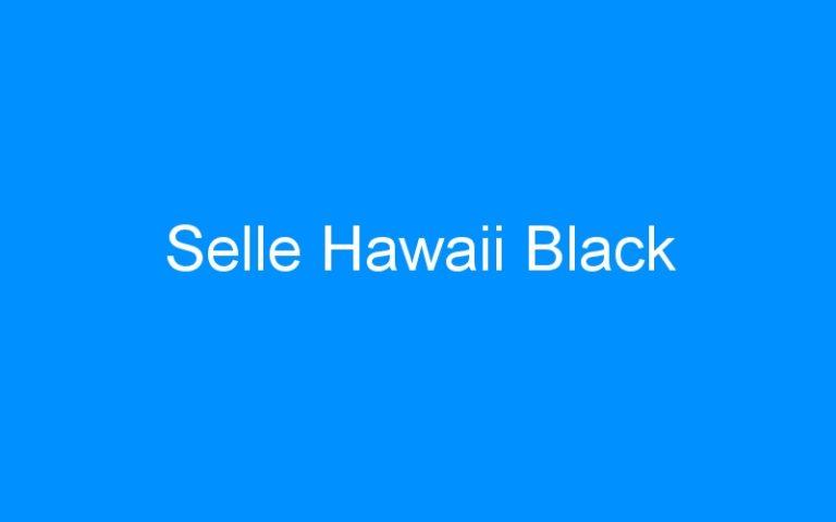 Selle Hawaii Black