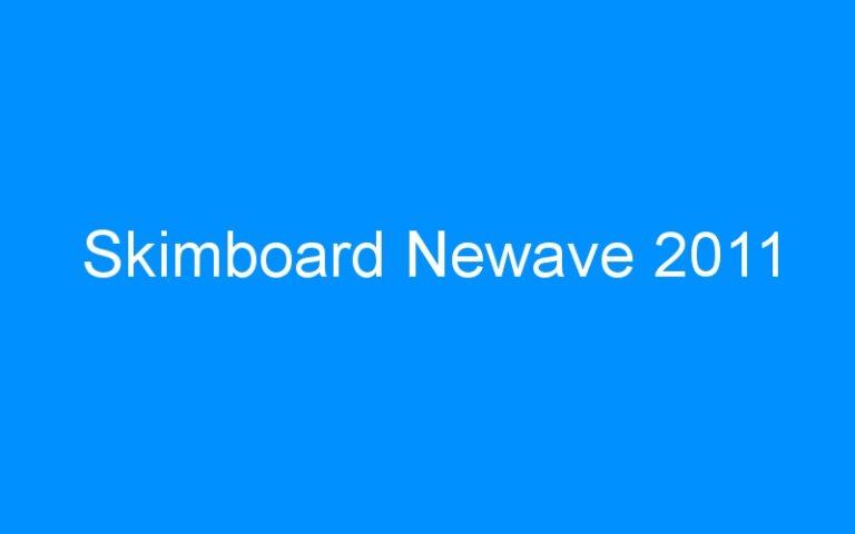 Skimboard Newave 2011