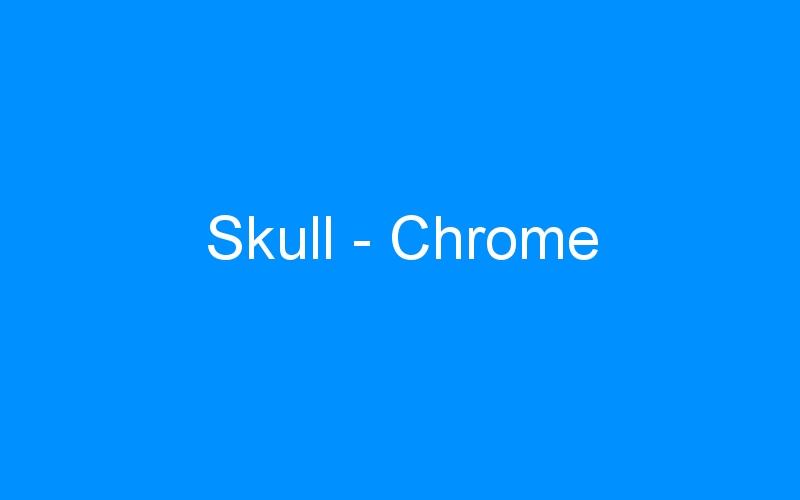 Skull – Chrome
