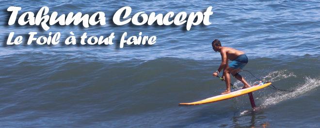 Foil Takuma Concept : un pour tous, tous pour un !