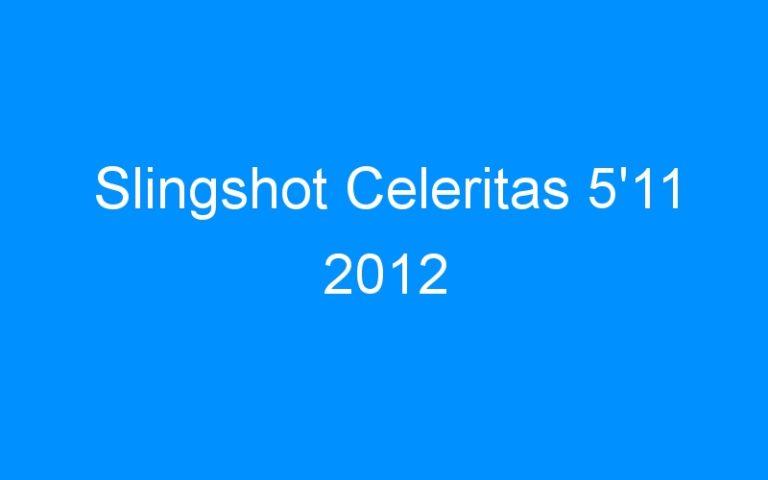 Slingshot Celeritas 5'11 2012