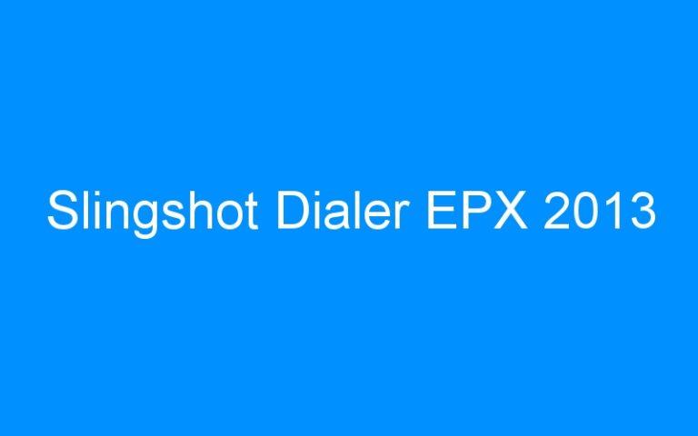 Slingshot Dialer EPX 2013