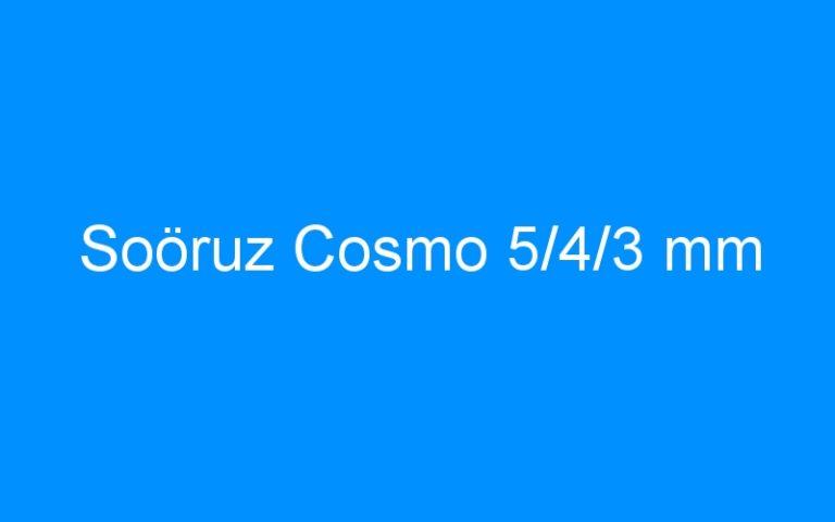 Soöruz Cosmo 5/4/3 mm