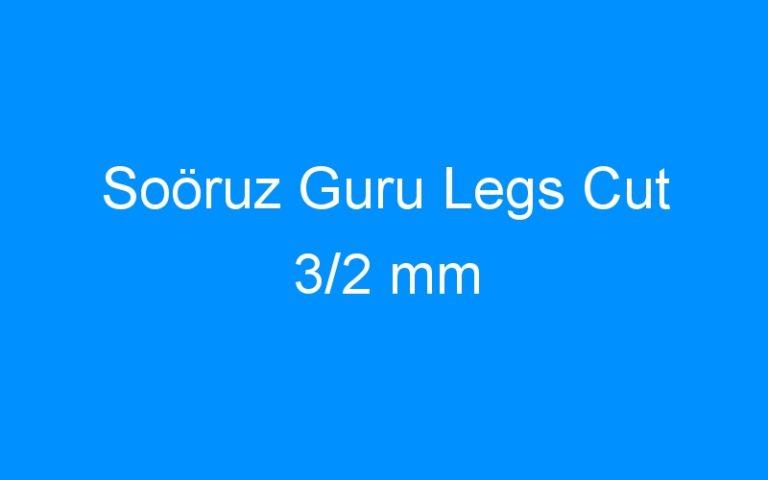 Soöruz Guru Legs Cut 3/2 mm