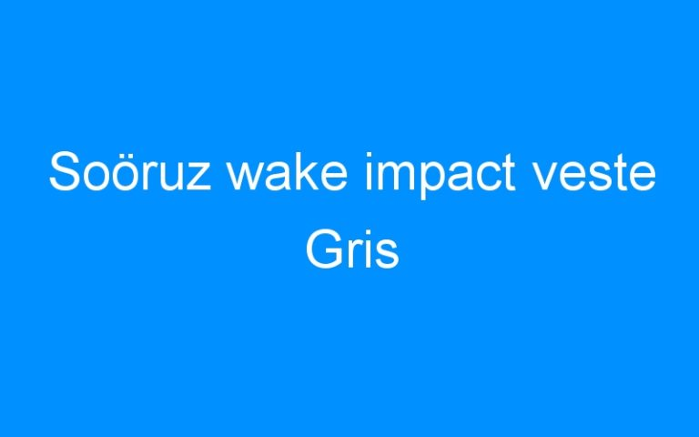 Soöruz wake impact veste Gris