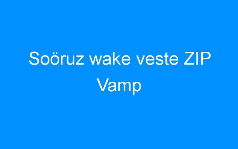 Soöruz wake veste ZIP Vamp