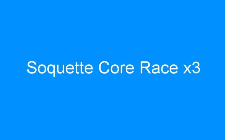 Soquette Core Race x3