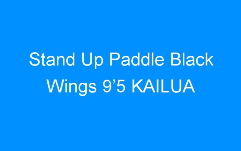 Stand Up Paddle Black Wings 9'5 KAILUA