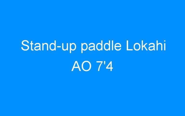 Stand-up paddle Lokahi AO 7'4
