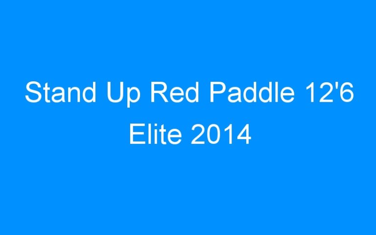 Stand Up Red Paddle 12'6 Elite 2014