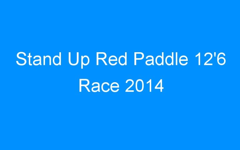 Stand Up Red Paddle 12'6 Race 2014