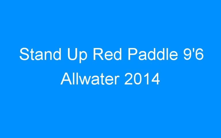 Stand Up Red Paddle 9'6 Allwater 2014