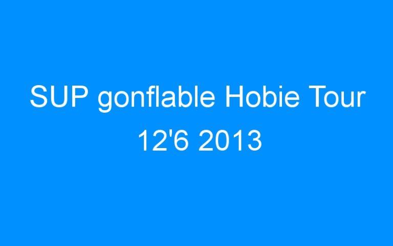 SUP gonflable Hobie Tour 12'6 2013