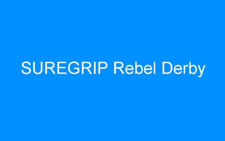 SUREGRIP Rebel Derby
