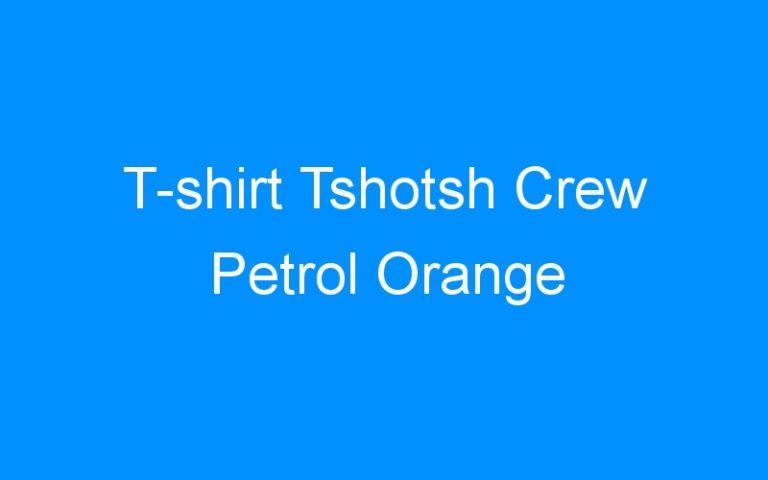 T-shirt Tshotsh Crew Petrol Orange