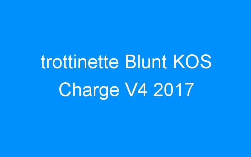 trottinette Blunt KOS Charge V4 2017