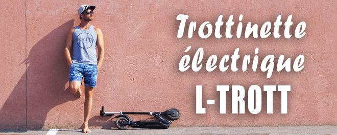 Trottinette électrique L-Trott