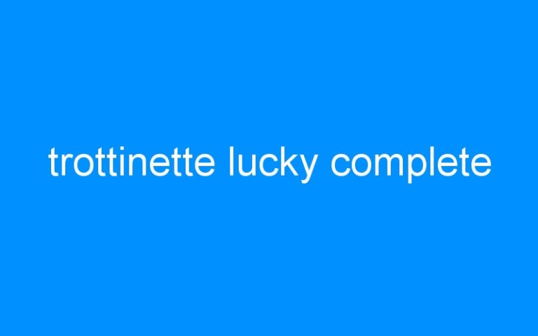 trottinette lucky complete