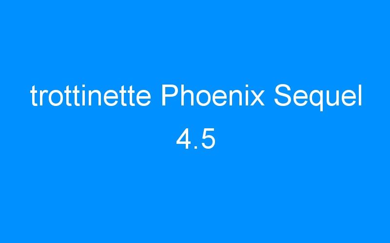 trottinette Phoenix Sequel 4.5